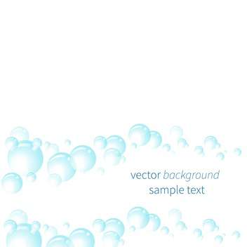Vector illustration of white background with blue bubbles - Free vector #125975