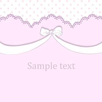 Vector pink background with bow and text place - vector #127135 gratis