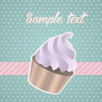 Vintage background with cupcake and text place - vector gratuit #127525