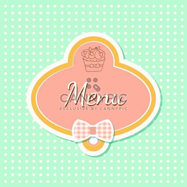 Vintage-Stil-Menü mit Cupcake und Polka Dot Hintergrund - Kostenloses vector #131555