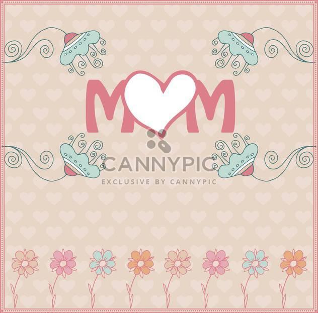 Muttertags-Grußkarte mit Frühling-Blumen-illustration - Kostenloses vector #135055