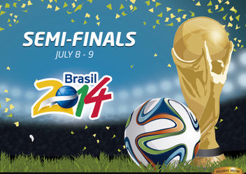 Semi-Finals Brazil 2014 Promo - Free vector #166775