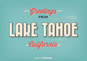 Lake Tahoe Retro Style Greeting Illustration - Free vector #272735