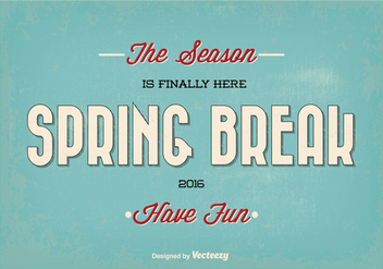 Retro Spring Break Typographic Vector Illustration - Free vector #351835