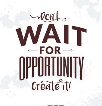 Create opportunity typography poster - Free vector #372305