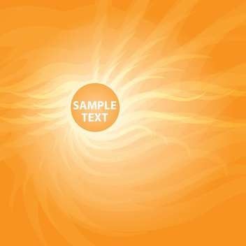 Vector illustration of orange sunny abstract background with text place - vector gratuit #127125