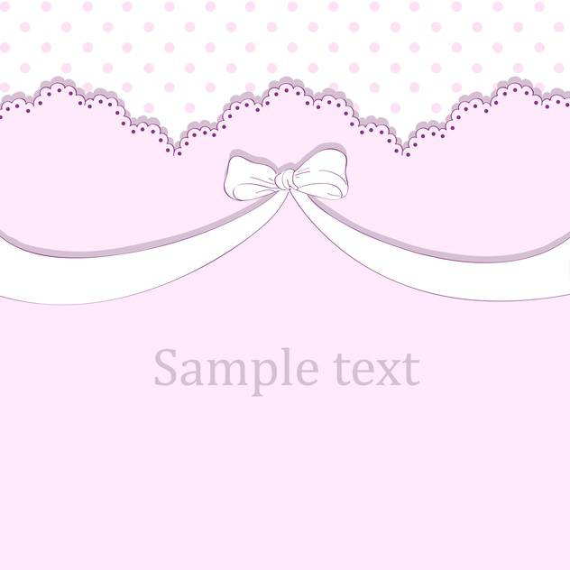 Vector pink background with bow and text place - vector gratuit #127135