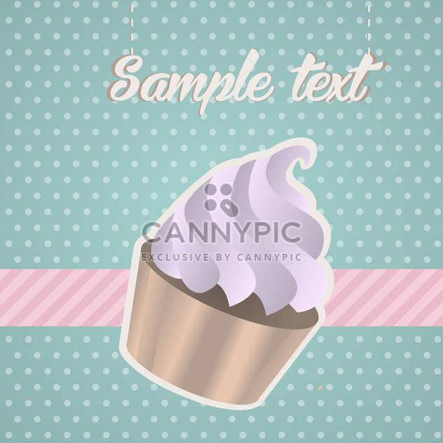 Vintage background with cupcake and text place - Free vector #127525
