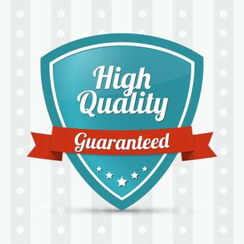 guaranteed high quality shield label - vector gratuit #128965