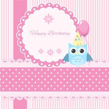 Vector Happy Birthday pink card with owl and balloon - vector gratuit #130555