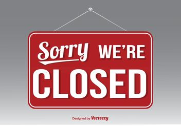 We're Closed Vector Sign - vector gratuit #151955