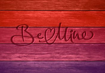 Free Be Mine In Wood Vector Card - Free vector #153225