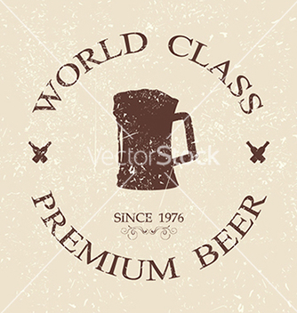 Free vintage grunged world class premium beer label vector - Free vector #233405