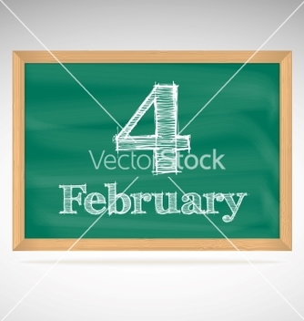 Free february 4 inscription in chalk on a blackboard vector - vector gratuit #239175