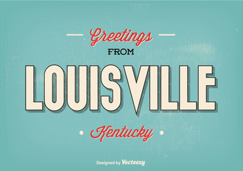 Retro Style Louisville Kentucky Greetings Illustration - vector gratuit #274675