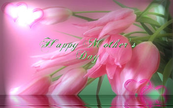Happy Mother's Day - Kostenloses image #291765
