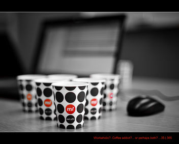 35/365 Workaholic?? Coffee Addict ?? or Both ?? - image #322725 gratis
