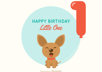 Free Chihuahua 1st Birthday Vector Card - Kostenloses vector #348125