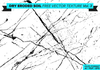 Dry Eroded Soil Free Vector Texture Vol. 3 - Kostenloses vector #358805