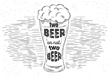 Free Hand Drawn Vector Beer - Free vector #429475