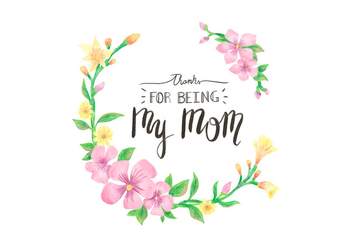 Cute Vector Floral Frame With Lettering for Mother's Day Holiday - vector gratuit #440485
